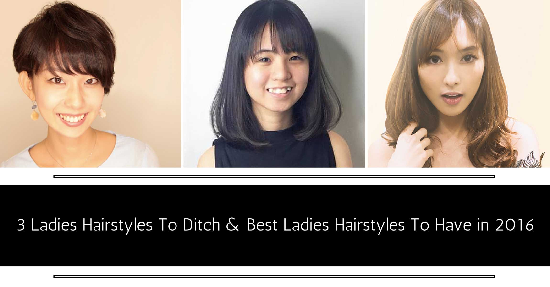 top 3 ladies hairstyles to ditch and best womens hairstyles to