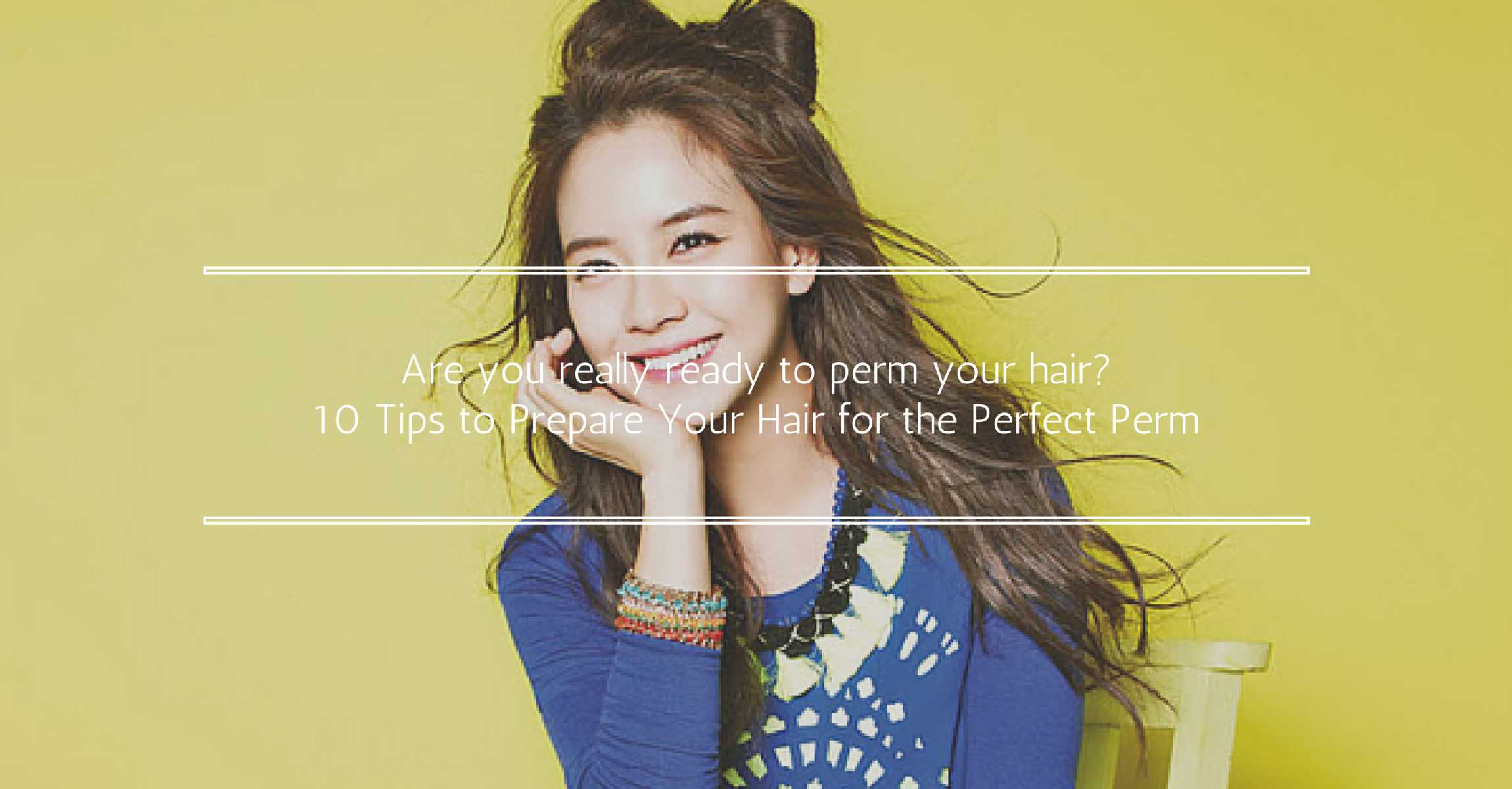 Are You Ready For A Perm 10 Tips To Prepare Your Hair For The