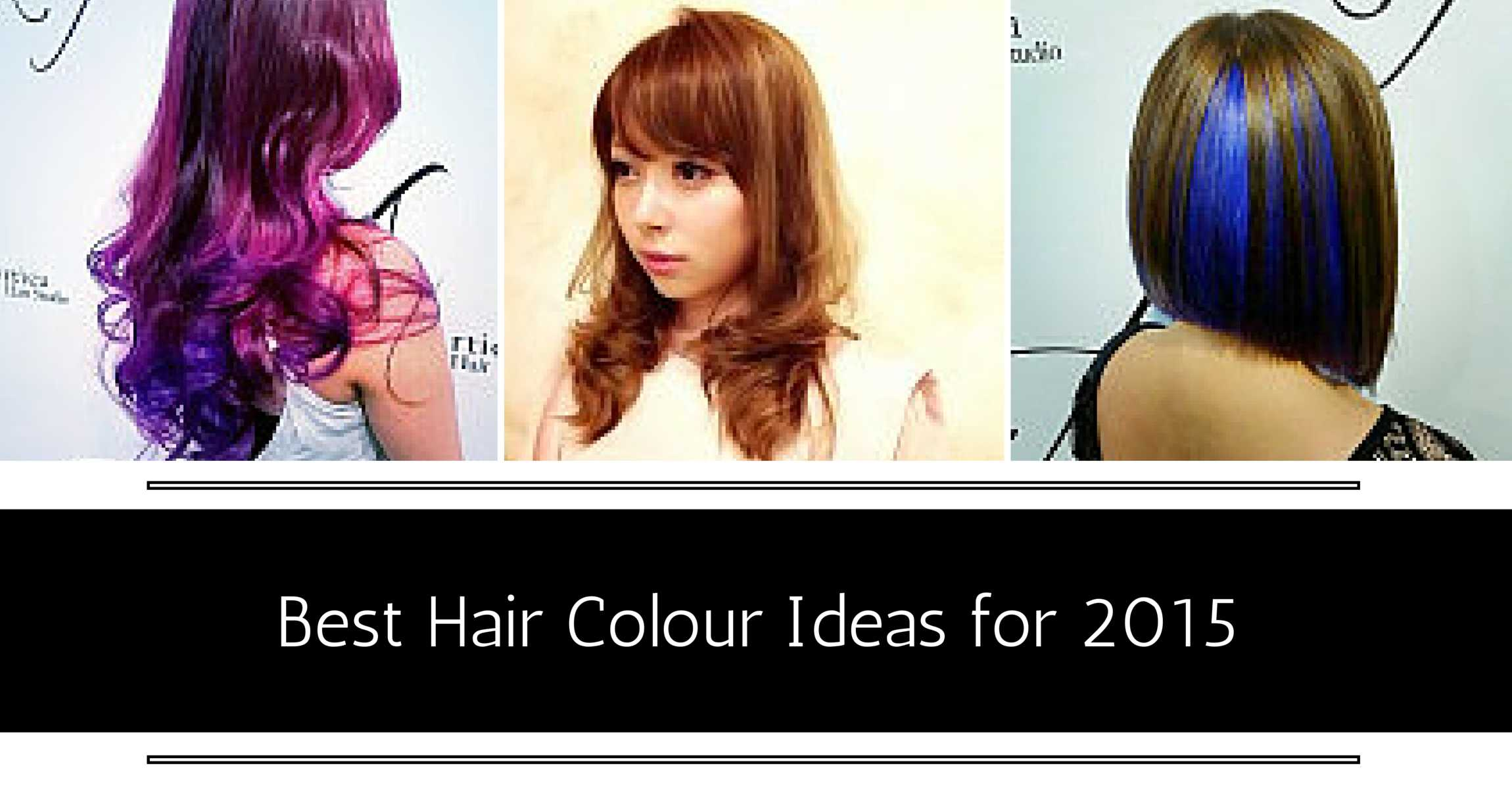 Best Hair Colour Ideas For 2015 In Singapore Beauty Undercover