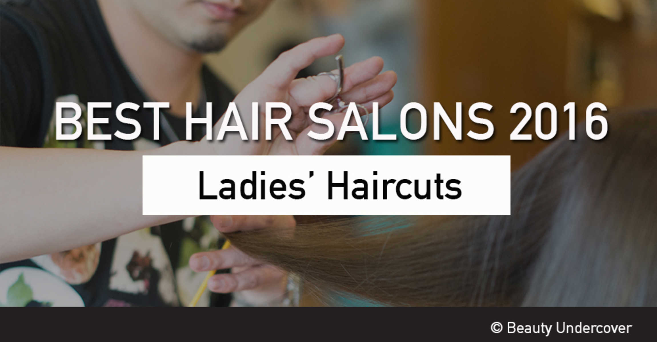 best hair salons for ladies' haircut in singapore 2016