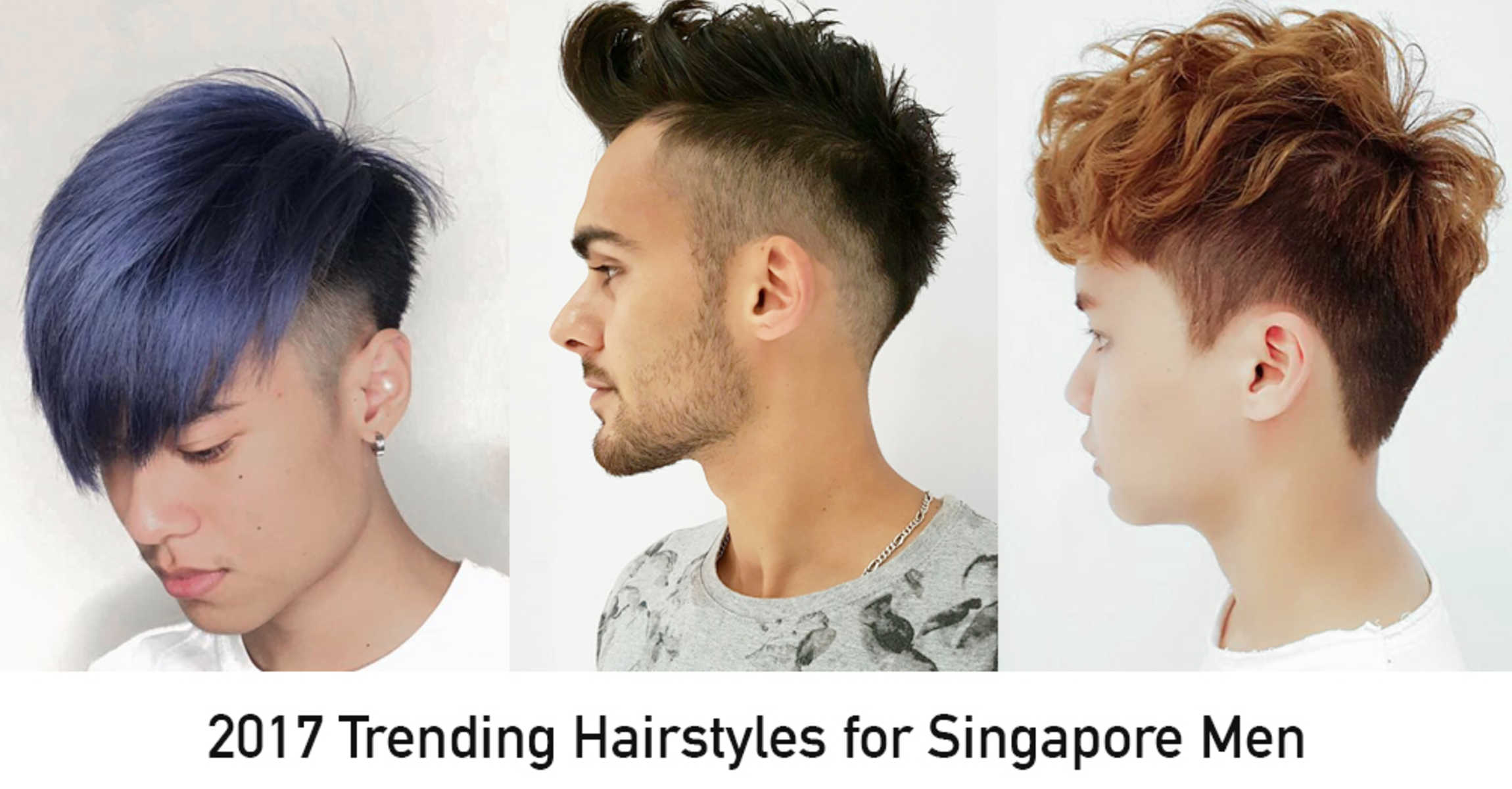 Most Popular Men S Hairstyles In Singapore For 2017