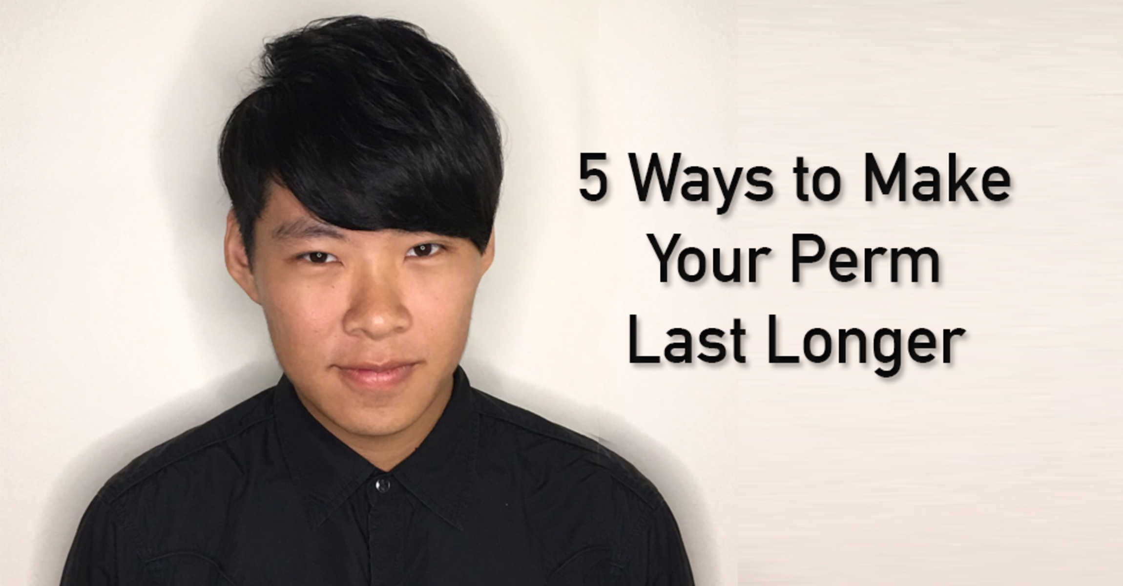 Straight hair perm guys - Quick Guide To Maintain And Make Your Perm Last Longer For Men In Singapore