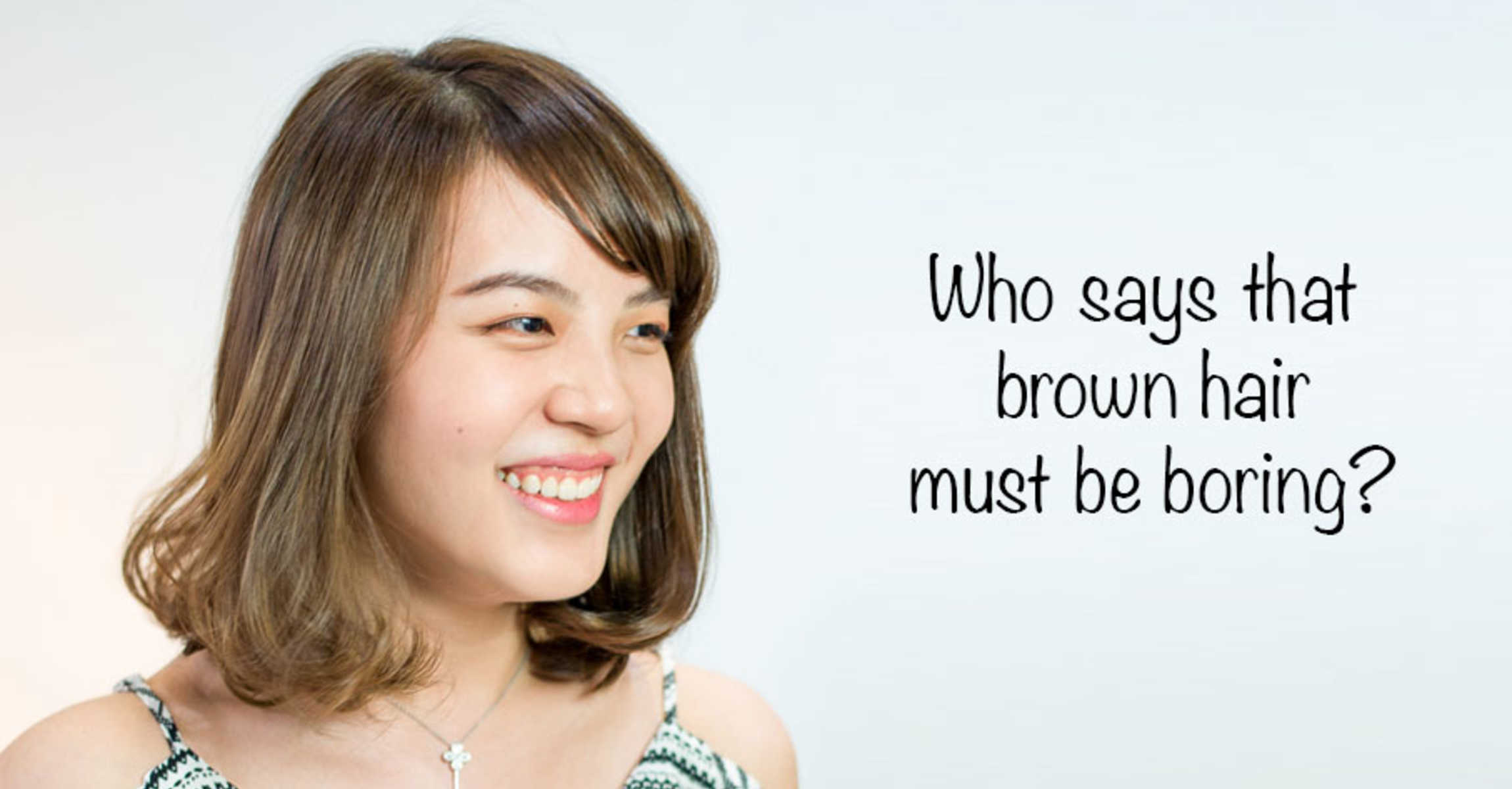 6 reasons why brown hair is anything but boring