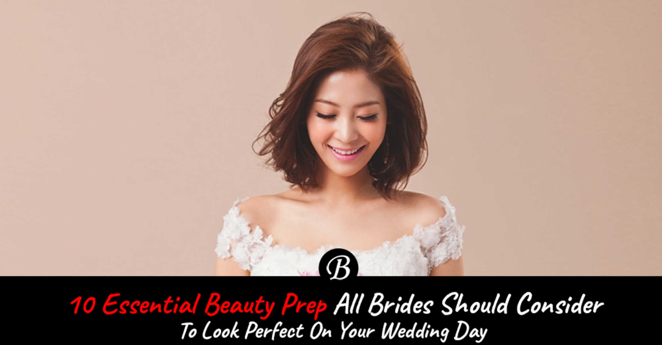 10 essential beauty prep brides should consider to look