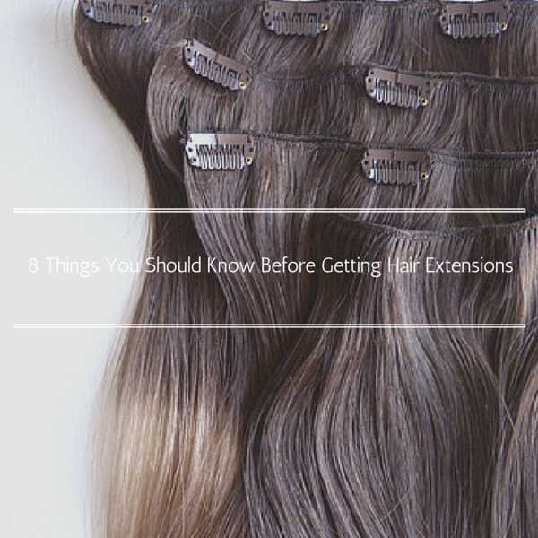 Best hair extensions tips you must read before getting the 8 things you should know before getting hair extensions pmusecretfo Images